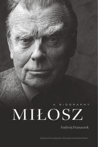 Miłosz: A Biography