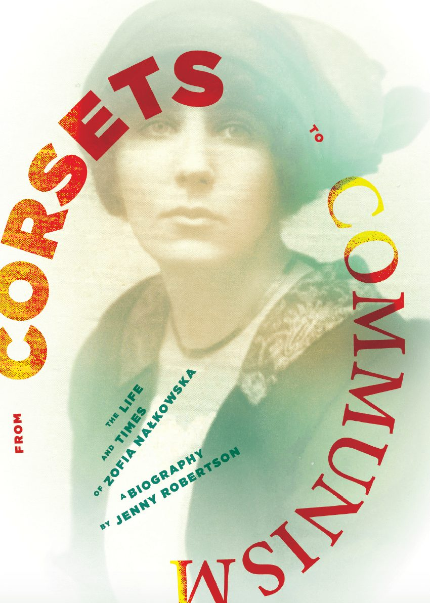 From Corsets to Communism: the life and times of Zofia Nałkowska